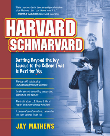 Harvard Schmarvard by Jay Mathews