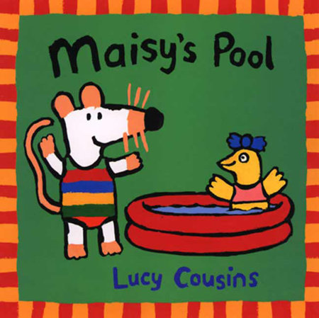 Maisy's Pool by Lucy Cousins