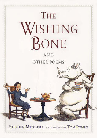 The Wishing Bone, and Other Poems by Stephen Mitchell