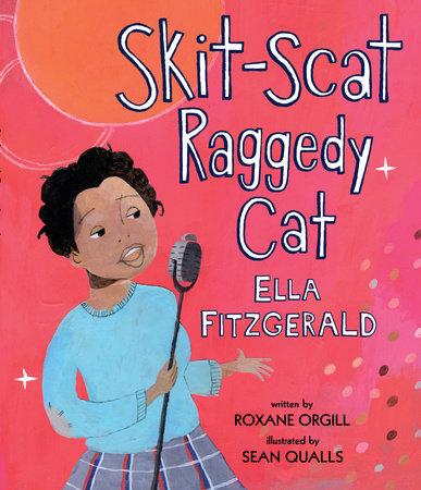 Skit-Scat Raggedy Cat by Roxane Orgill