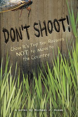 Don't Shoot! by Michael J. Rosen