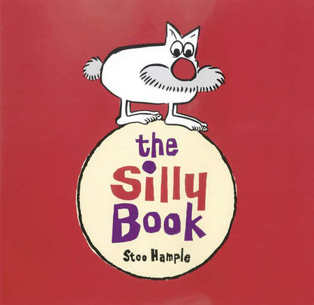 The Silly Book by Stoo Hample