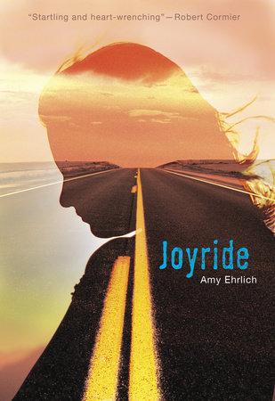 Joyride by Amy Ehrlich