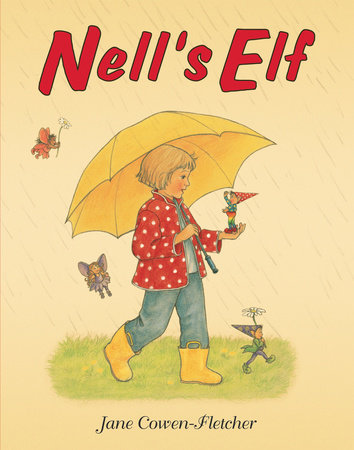 Nell's Elf by Jane Cowen-Fletcher