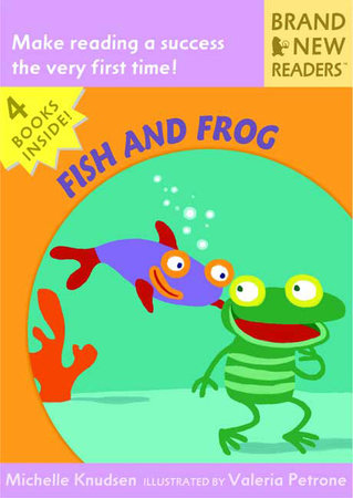 Fish and Frog by Michelle Knudsen