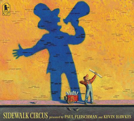 Sidewalk Circus by Paul Fleischman