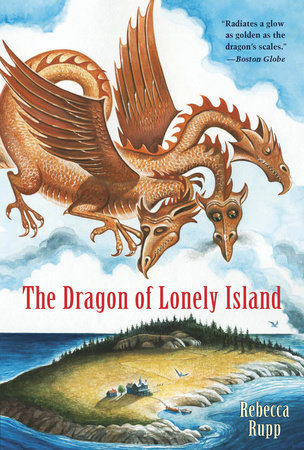 The Dragon of Lonely Island by Rebecca Rupp