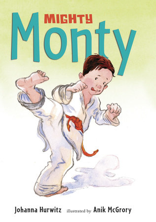 Mighty Monty by Johanna Hurwitz