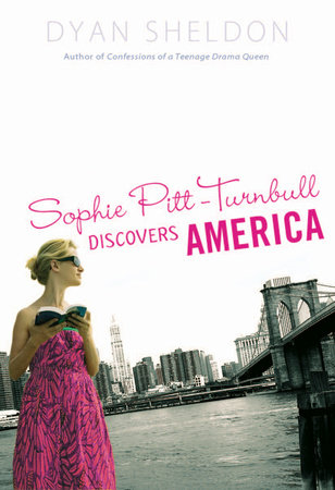 Sophie Pitt-Turnbull Discovers America by Dyan Sheldon