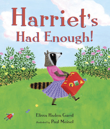 Harriet's Had Enough! by Elissa Haden Guest