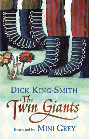 The Twin Giants by Dick King-Smith