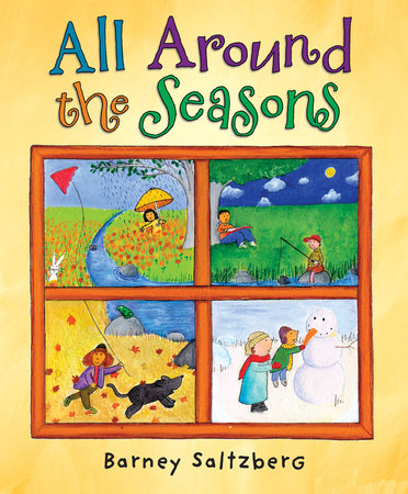 All Around the Seasons by Barney Saltzberg