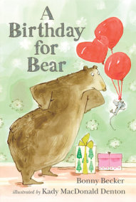 A Birthday for Bear: An Early Reader