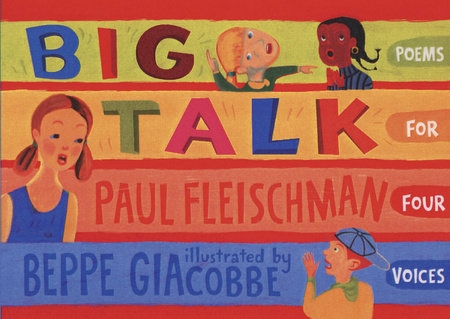 Big Talk by Paul Fleischman