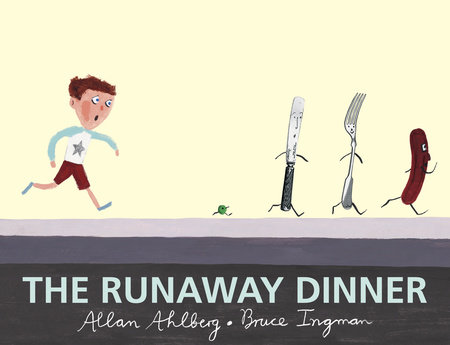 The Runaway Dinner