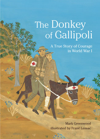 The Donkey of Gallipoli by Mark Greenwood
