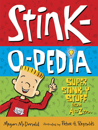 Stink-O-Pedia by Megan McDonald
