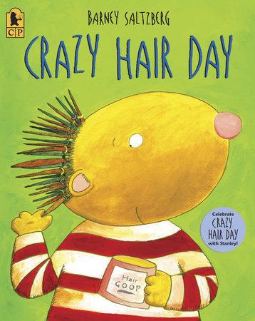 Crazy Hair Day Big Book by Barney Saltzberg