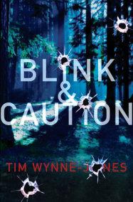 Blink & Caution