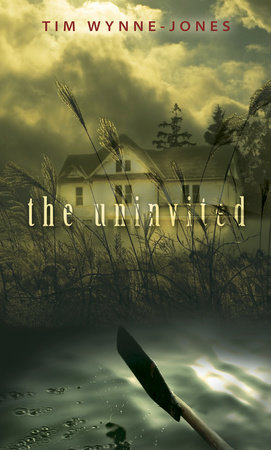 The Uninvited by Tim Wynne-Jones