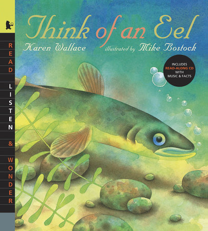 Think of an Eel with Audio by Karen Wallace