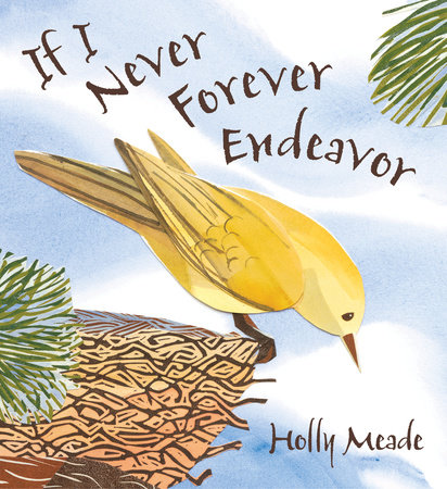 If I Never Forever Endeavor by Holly Meade