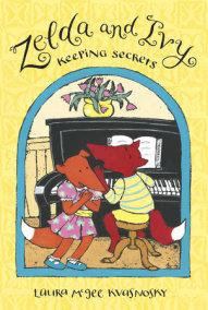 Zelda and Ivy: Keeping Secrets