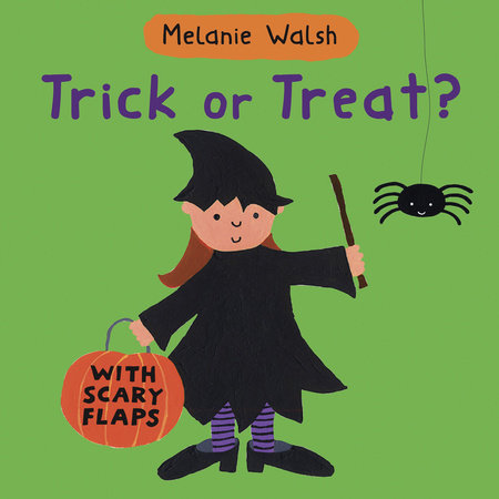 Trick Or Treat? by Melanie Walsh