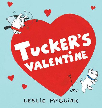 Tucker's Valentine by Leslie McGuirk