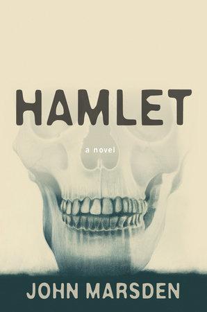 Hamlet by John Marsden