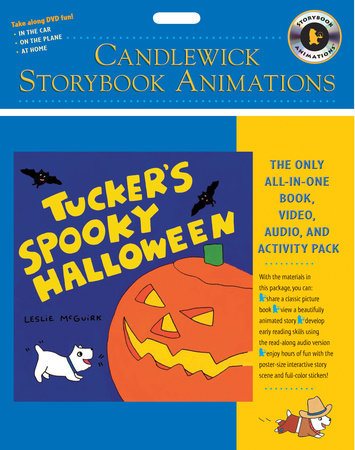 Tucker's Spooky Halloween: Candlewick Storybook Animations by Leslie McGuirk