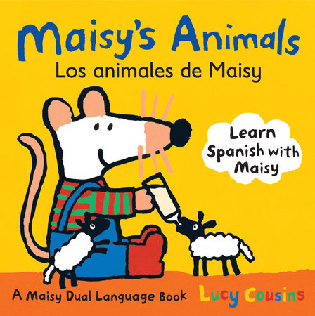 Maisy's Animals Los Animales de Maisy by Lucy Cousins