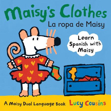 Maisy's Clothes La Ropa de Maisy by Lucy Cousins
