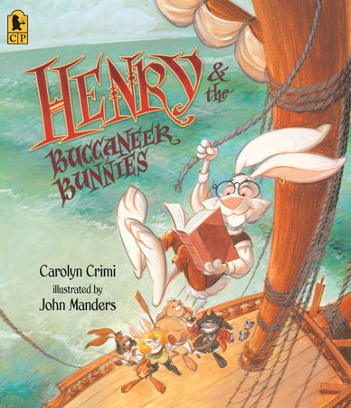Henry & the Buccaneer Bunnies by Carolyn Crimi