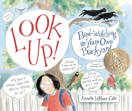 Look Up! by Annette LeBlanc Cate
