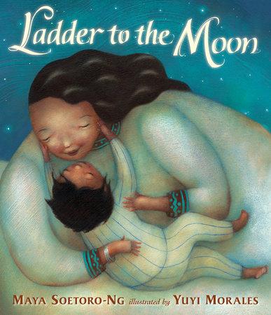 Ladder to the Moon by Maya Soetoro-Ng