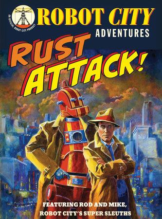Rust Attack! by Paul Collicutt