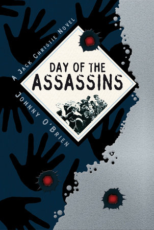 Day of the Assassins by Johnny O'Brien