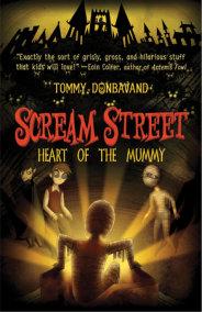 Scream Street: Heart of the Mummy