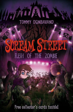 Scream Street: Flesh of the Zombie by Tommy Donbavand