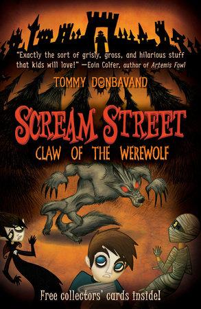 Scream Street: Claw of the Werewolf by Tommy Donbavand