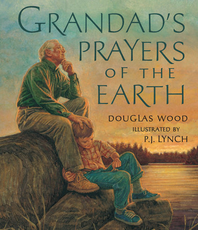 Grandad's Prayers of the Earth by Douglas Wood