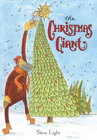 The Christmas Giant by Steve Light