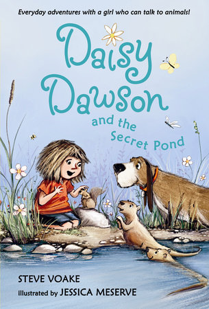 Daisy Dawson and the Secret Pond by Steve Voake
