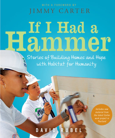 If I Had a Hammer by David Rubel