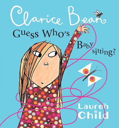 Clarice Bean, Guess Who's Babysitting