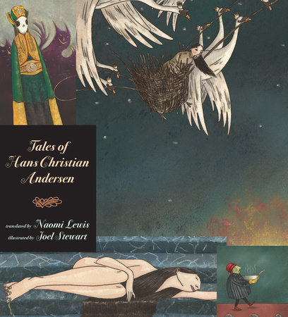 Tales of Hans Christian Andersen by Hans Christian Andersen
