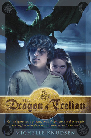 The Dragon of Trelian by Michelle Knudsen