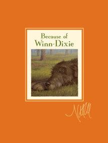 Because of Winn-Dixie Signature Edition
