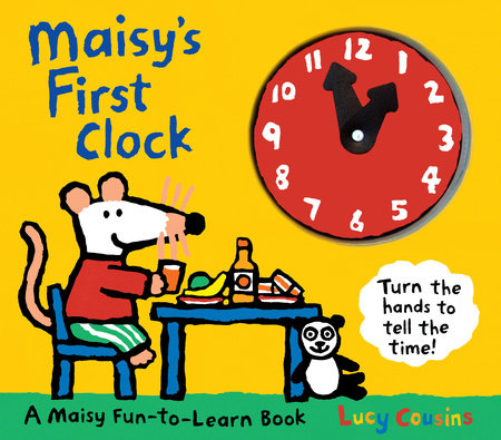 Maisy's First Clock by Lucy Cousins